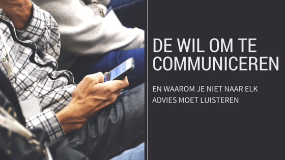 De wil om te communiceren